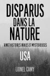Disparus dans la nature - Vingt histoires vraies et mystérieuses (USA).jpg